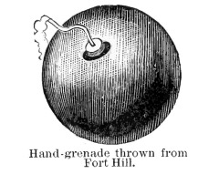 Hand-grenade thrown from Fort Hill - A Soldier's Story of the Siege of Vicksburg